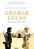 Brian Jay Jones: George Lucas - jedan život