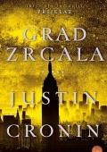 Justin Cronin: Grad zrcala