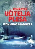 Henning Mankell - Povratak učitelja plesa