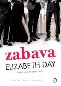 Elizabeth Day - Zabava