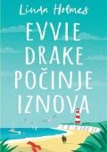 Linda Holmes - Evvie Drake počinje iznova
