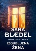 Sara Blaedel - Izgubljena žena