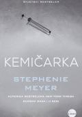 Stephenie Meyer: Kemičarka