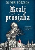 Oliver Pötzsch - Kralj prosjaka