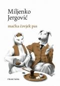 Miljenko Jergović - mačka čovjek pas