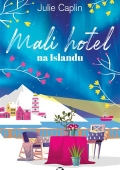 Julie Caplin - Mali hotel na Islandu