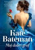 Kate Bateman - Moj dobri grof
