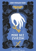 Erin Morgenstern - More bez zvijezda
