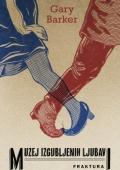 Gary Barker - Muzej izgubljenih ljubavi
