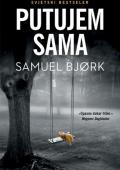 Samuel Bjork: Putujem sama