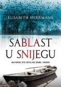 Elisabeth Herrmann: Sablast u snijegu