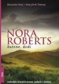 Nora Roberts: Sutone, dođi