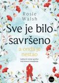 Rosie Walsh: Sve je bilo savršeno