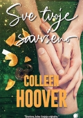Colleen  Hoover: Sve tvoje savršeno