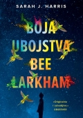 Sarah J. Harris: Boja ubojstva Bee Larkham