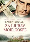 Laura Kinsale: Za ljubav moje gospe
